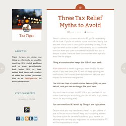 Three Tax Relief Myths to Avoid