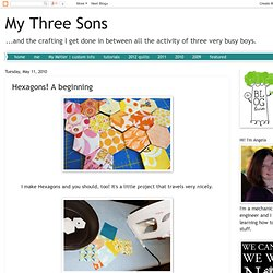 My Three Sons: Hexagons! A beginning