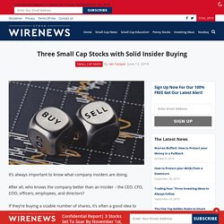 Three Small Cap Stocks with Solid Insider Buying