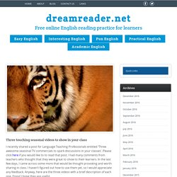Three touching seasonal videos to show in your class - DreamreaderDreamreader