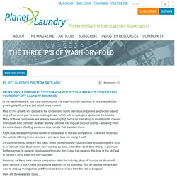The Three 'P's of Wash-Dry-Fold - Planet Laundry