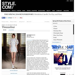 Threeasfour Spring 2014 Ready-to-Wear Collection on Style.com: Runway Review