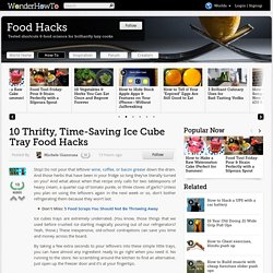 10 Thrifty, Time-Saving Ice Cube Tray Food Hacks