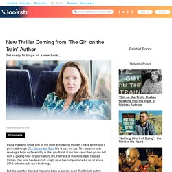 New Thriller Coming from 'The Girl on the Train' Author