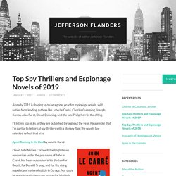 Top Spy Thrillers and Espionage Novels of 2019 – Jefferson Flanders