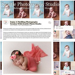 Enjoy A Thrilling Photography Session With Seattle Photo Studio
