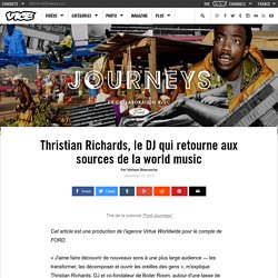 Thristian Richards, le DJ qui retourne aux sources de la world music