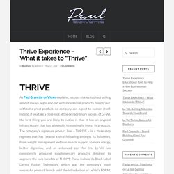 """Thrive Experience – What it takes to """"Thrive"""""""