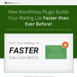 Thrive Leads: the Ultimate List Building Plugin for WordPress