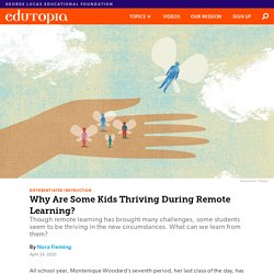 Why Are Some Kids Thriving During Remote Learning?