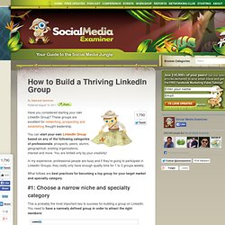 How to Build a Thriving LinkedIn Group