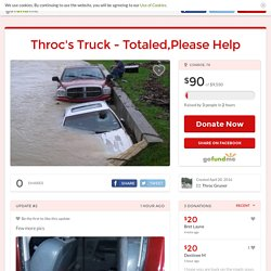 Throc's Truck - Totaled,Please Help by Throc Gruner