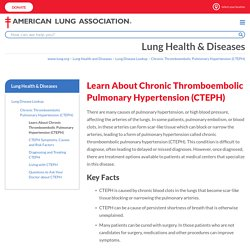 Learn About Chronic Thromboembolic Pulmonary Hypertension (CTEPH)