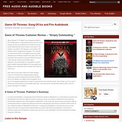 Game Of Thrones: Song Of Ice and Fire Audiobook Download