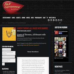 Game of Thrones, All Houses with Banners | FizX Entertainment