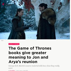 Game of Thrones books give greater meaning to Jon and Arya's reunion