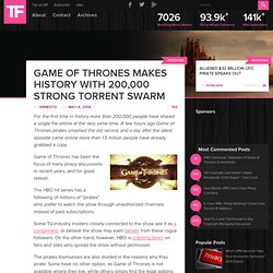 Game of Thrones Makes History With 200,000 Strong Torrent Swarm