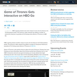 Game of Thrones Gets Interactive on HBO Go — Online Video News