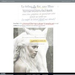 « Game of Thrones », une libre transposition de l'écrit