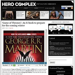 'Game of Thrones': An E-book to prepare for the coming winter | Hero Complex – Los Angeles Times