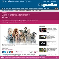 Game of Thrones: the women of Westeros