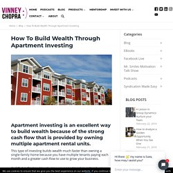 How To Build Wealth Through Apartment Investing