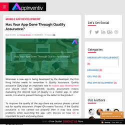 Has Your App Gone Through Quality Assurance? - AppInventiv