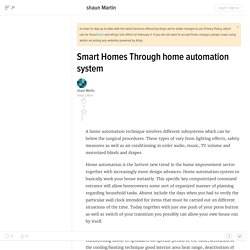 Smart Homes Through home automation system