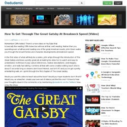 How To Get Through The Great Gatsby At Breakneck Speed [Video]