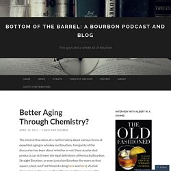 Bottom of the Barrel: A Bourbon Podcast and Blog