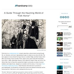 "A Guide Through the Haunting World of ""Folk Horror"" « Bandcamp Daily"