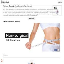 Fat Loss through Non-Invasive Treatment