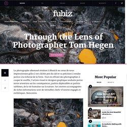 Through the Lens of Photographer Tom Hegen