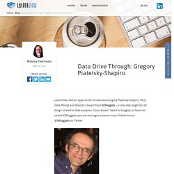 Data Drive Through: Gregory Piatetsky Shapiro