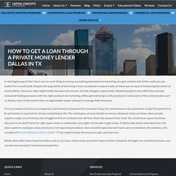 How to get a loan through a Private Money Lender Dallas in TX - Capital Concepts