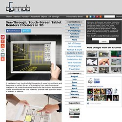 See-Through, Touch-Screen Tablet Renders Interiors in 3D