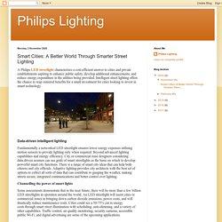 Philips Lighting: Smart Cities: A Better World Through Smarter Street Lighting