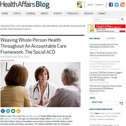 Weaving Whole-Person Health Throughout An Accountable Care Framework: The Social ACO