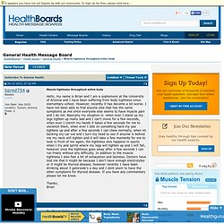 Muscle tightness throughout entire body - General Health Message Board