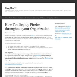 How To: Deploy Firefox throughout your Organization