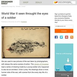 World War II seen throught the eyes of a soldier - Designer Daily: graphic and web design blog
