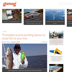 Throwable sound-emitting device to draw fish to your line