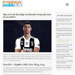 Bật mí ngay về lương một năm của cầu thủ Ronaldo #tomislavpuljic #thunhapcuaronaldo