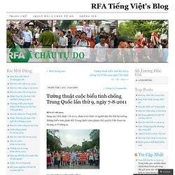 Tường thuật cuộc biểu tình chống Trung Quốc lần thứ 9, ngày 7-8-2011 | RFA Tiếng Việt's Blog