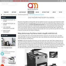 Cho thuê máy photocopy Fuji Xerox Uy tín tại Hà Nội