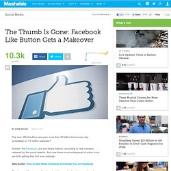 The Thumb Is Gone: Facebook Like Button Gets a Makeover