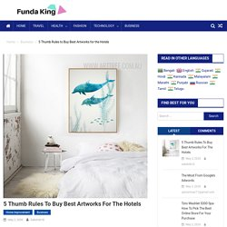 5 Thumb Rules to Buy Best Artworks for the Hotels