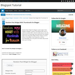 Random Post Widget With Thumbnails For Blogger - Blogspot Tutorial