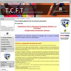 T.C. FACHES-THUMESNIL - Plan tactique gagnant pour les joueurs polyvalents