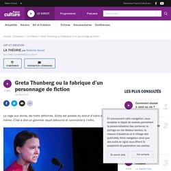 Greta Thunberg ou la fabrique d'un personnage de fiction